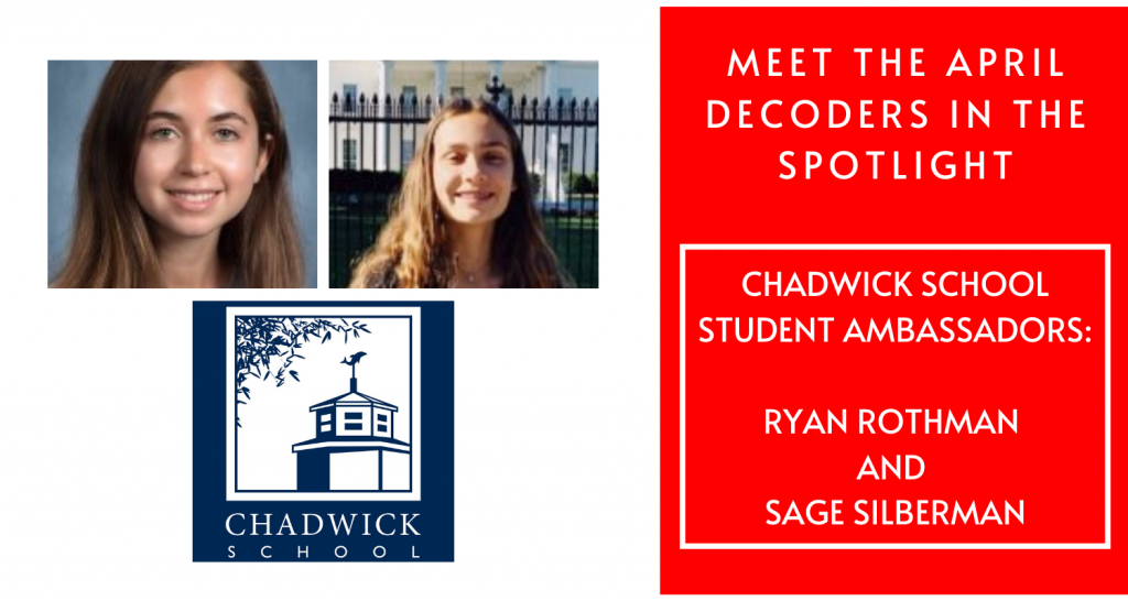 April Decoder Chadwick Ambassadors